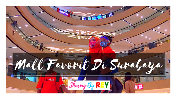 Mall Favorit Di Surabaya