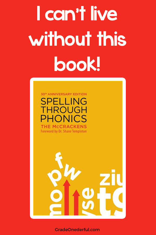 Spelling Through Phonics by the McCrackens. The best spelling/phonics I've EVER used! Love this book. #gradeonederful #spelling #phonics #spellingingrade1 #firstgradespelling