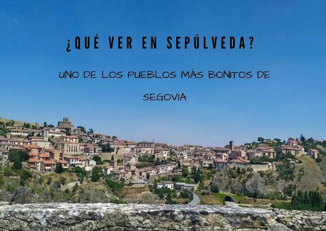 qué ver en Sepúlveda pueblo bonito Segovia