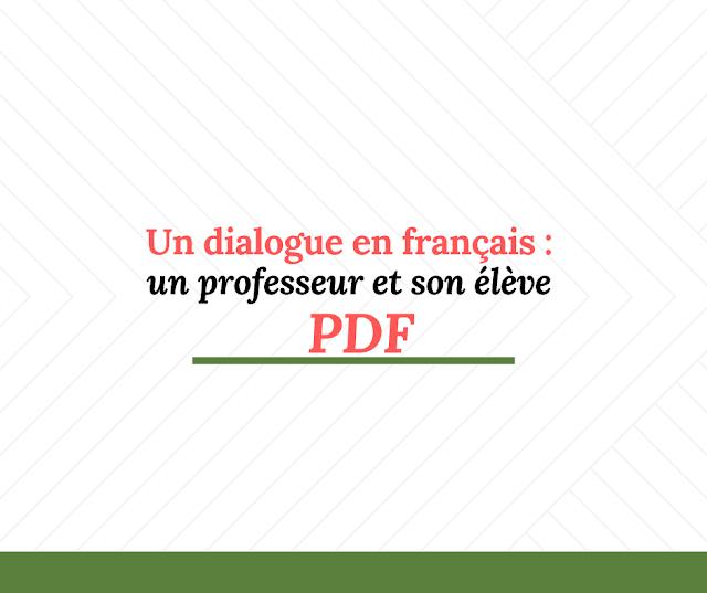 Un dialogue en français  un professeur et son élève