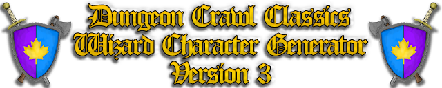 Dungeon Crawl Classics Wizard Generator Version 3