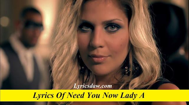 Lyrics Of Need You Now Lady A