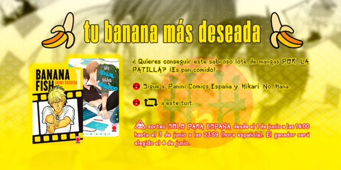 Tu banana más deseada - Sorteo BL (Banana Fish y Mi Rival Más Deseado) - Panini Comics España & Hikari No Hana