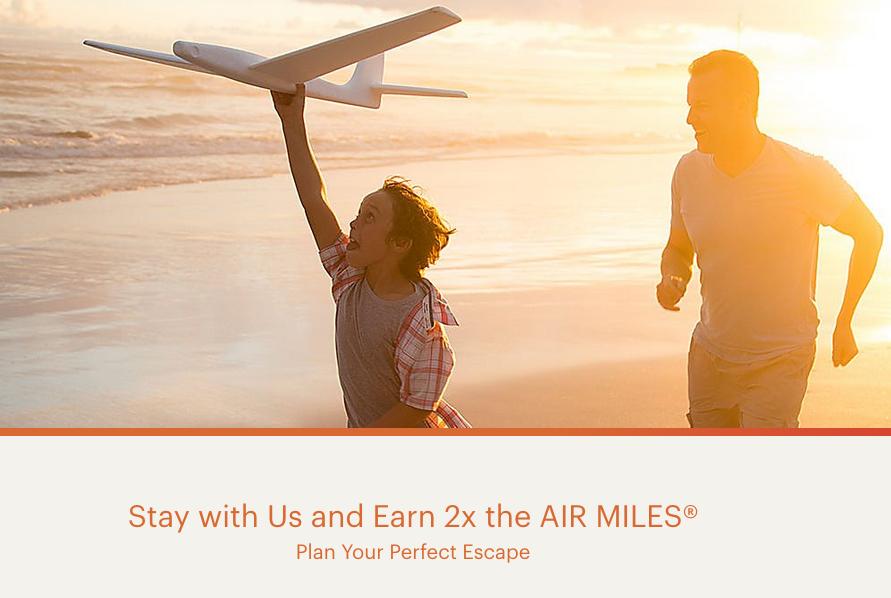 Rewards Canada: Earn Double AIR MILES Reward Miles for stays