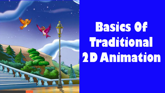 Basics-of-traditional-2d-animation