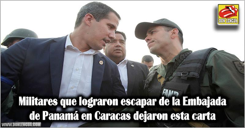 Militares que lograron escapar de la Embajada de Panamá dejaron esta carta
