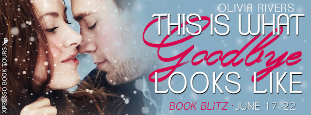 http://xpressobooktours.com/2016/05/23/blitz-sign-up-this-is-what-goodbye-looks-like-by-olivia-rivers/