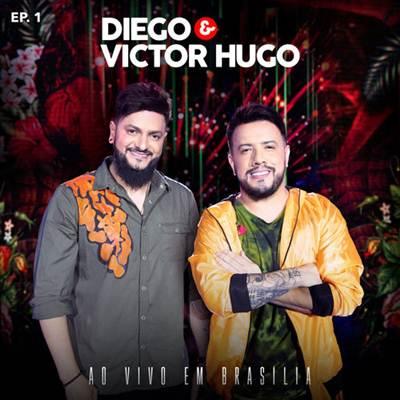 Diego e Victor Hugo - EP Ao Vivo em Brasília