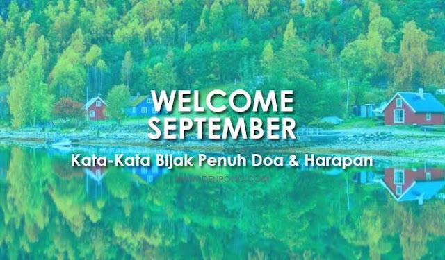 Kata-Kata Bijak Awal Bulan September Penuh Doa dan Harapan