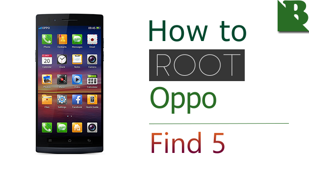 How To Root Oppo Find 5  And Install TWRP Recovery