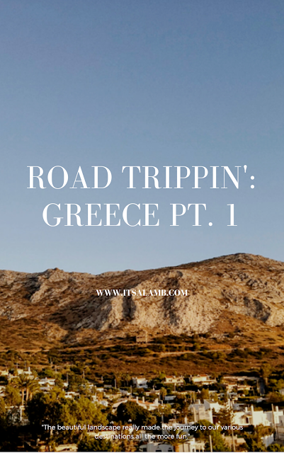 Road Trippin': Greece Pt.I | Read it on www.itsalamb.com #Travel #Globetrotter #Roadtrip #Greece
