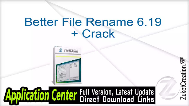 Better File Rename 6.19 + Crack
