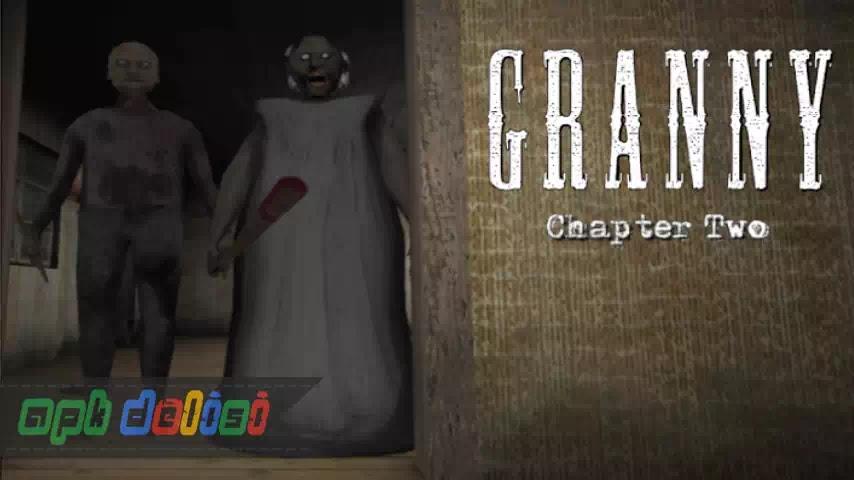 Granny Chapter Two v0.8.4 MOD APK — CANAVAR SALDIRMIYOR