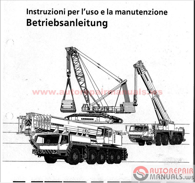 Free Auto Repair Manual : Liebherr Crane Service Manual