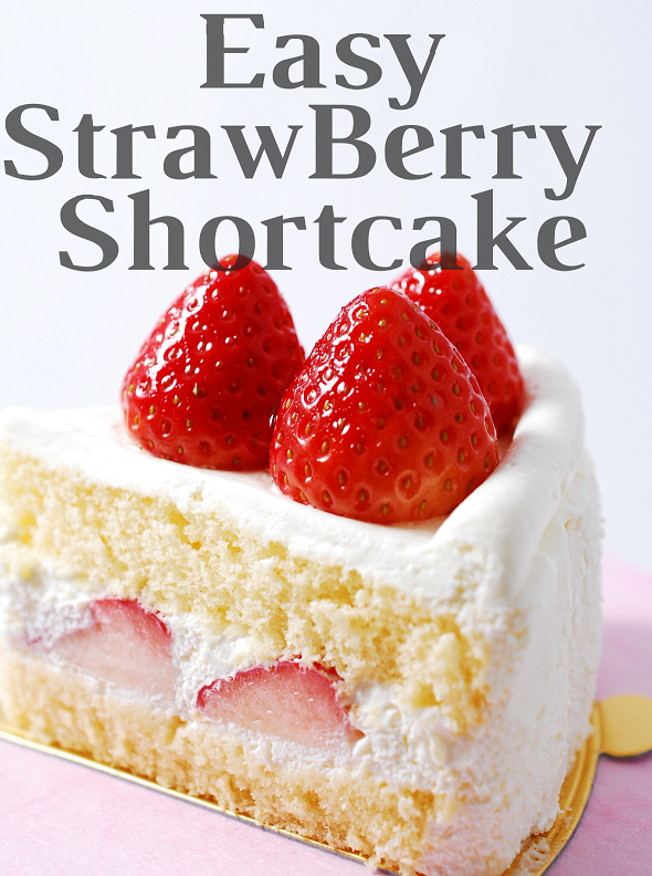 How to prepare StrawBerry Shortcake