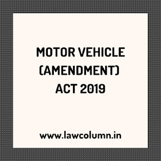 MOTOR VEHICLE (AMENDMENT) ACT 2019