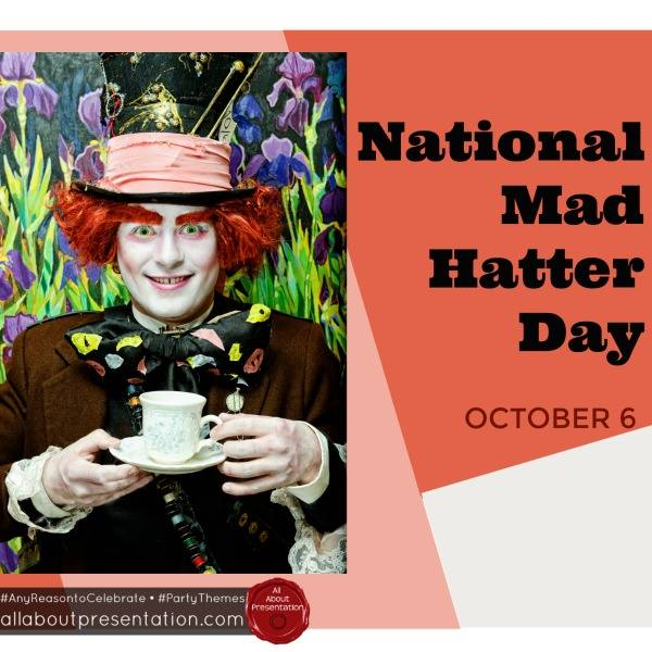 National Mad Hatter Day Wishes for Instagram