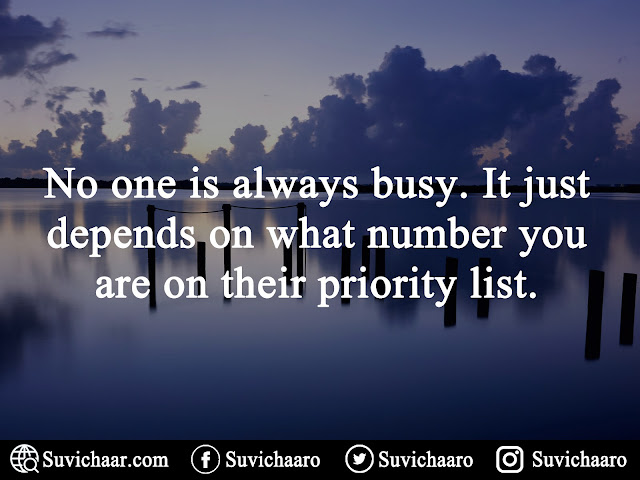 No One Is Always Busy. It Just Depends On What Number You Are On Their Priority List. .jpg