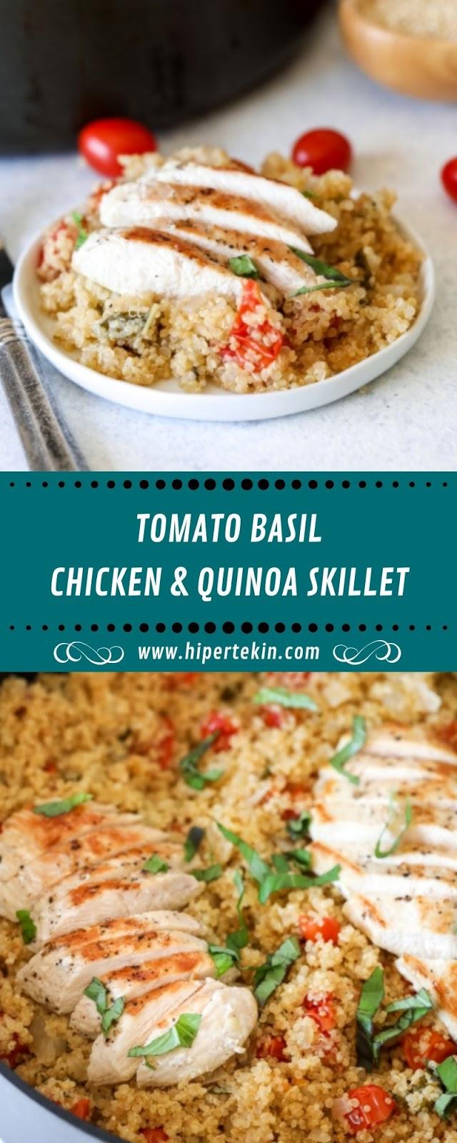 TOMATO BASIL CHICKEN & QUINOA SKILLET