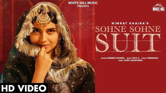 Sohne Sohne Suit lyrics By Nimrat Khaira