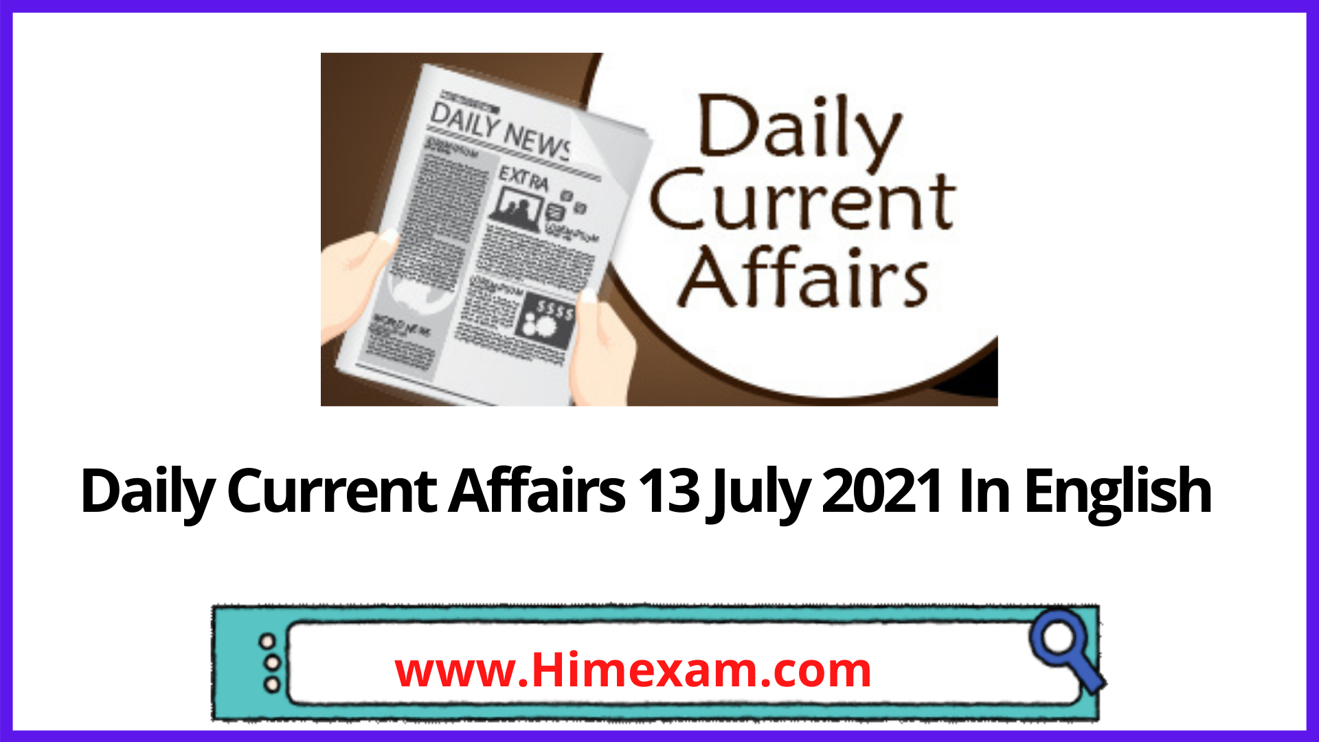 Daily Current Affairs 13 July 2021 In English