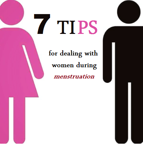 Men 7 Tips For Dealing With Women During Menstruation -5335