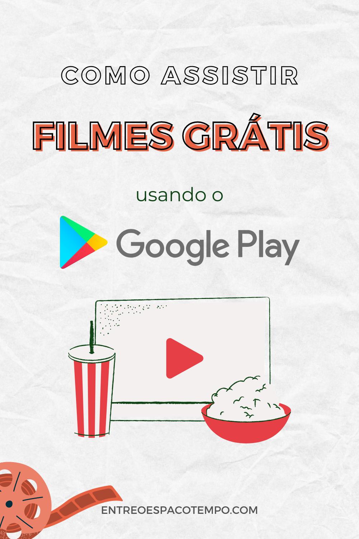 Como assistir filmes de graça no Google Play