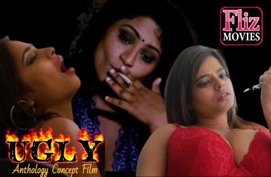 UGLY (2020) – NueFliks Hindi Hot Short Films