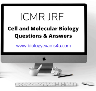 ICMR JRF - 2019 - Cell and Molecular Biology Questions