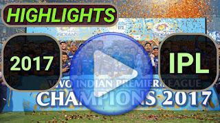 Indian Premier League 2017 Video Highlights