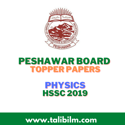 Peshawar Board Topper Papers Physics HSSC