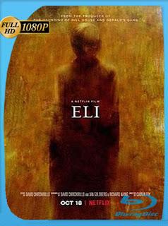 Eli (2019) HD [1080p] Latino [Google Drive] Panchirulo