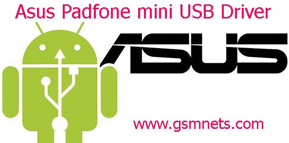 Asus Padfone mini USB Driver Download