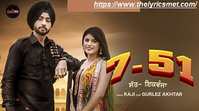 7 51 Song Lyrics | Raji Ft. Gurlez Akhtar | New  Punjabi Songs 2020