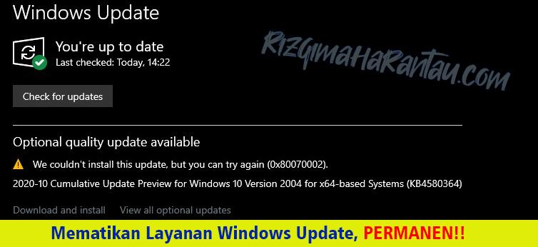 Cara Mematikan Update Otomatis pada Windows 10 Secara Permanen