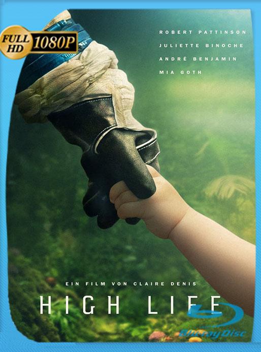 (High Life) Espacio Profundo (2018) HD 1080p Latino [Google Drive] Tomyly