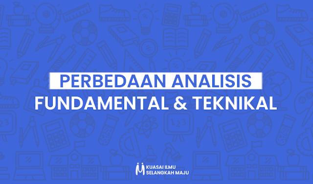 Analisis Fundamental, Analisis Teknikal, Perbedaan Analisis Fundamental dan Teknikal Saham