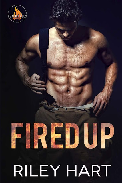 Fired up | Fever falls #1 | Riley Hart & Devon McCormack
