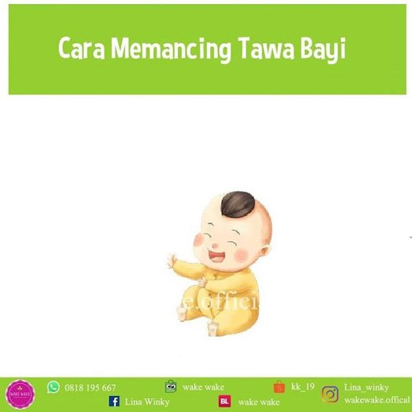 Cara Memancing Tawa Bayi