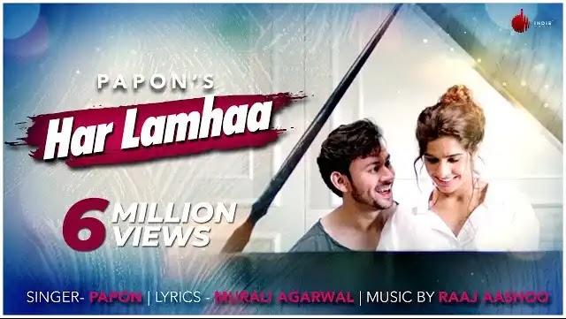 Har Lamhaa lyrics | Papon | Indie Music Label