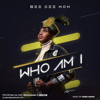 Bee Cee Moh - Who Am I Lyrics