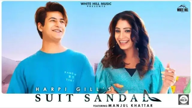 Suit Sandal Lyrics- Manjul Khattar