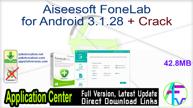 Aiseesoft FoneLab for Android 3.1.28 + Crack