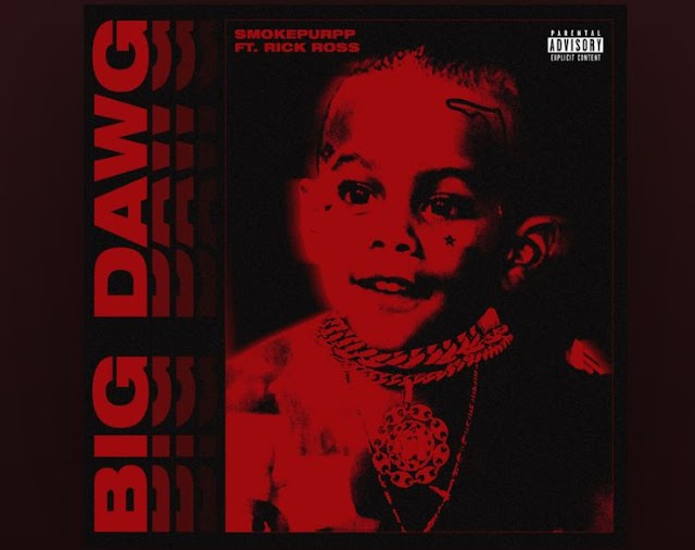 "Smokepurpp Feat. Rick Ross ""Big Dawg"""