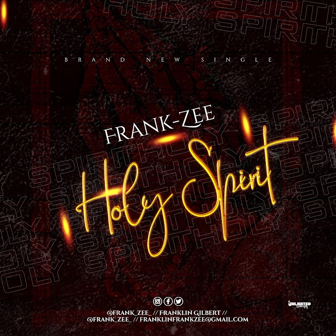Music: FrankZee - HOLY SPIRIT