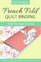 How to Make French Fold Binding - Quilting Tutorial