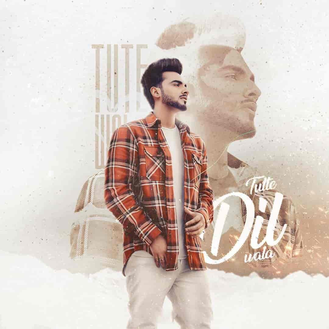 Tutte Dil Wala Punjabi Song Image By Armaan Bedil