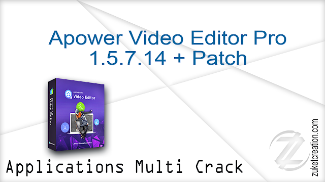 Apower Video Editor Pro 1.5.7.14 + Patch