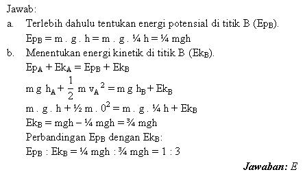 Menentukan perbandingan energi potensial dengan energi kinetik