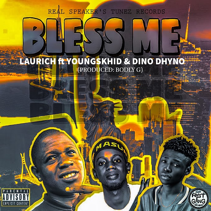 [MUSIC] Laurich - Bless Me ft youngskhid & Dino dhyno